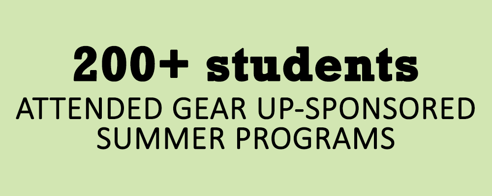 200+ students attended summer programs